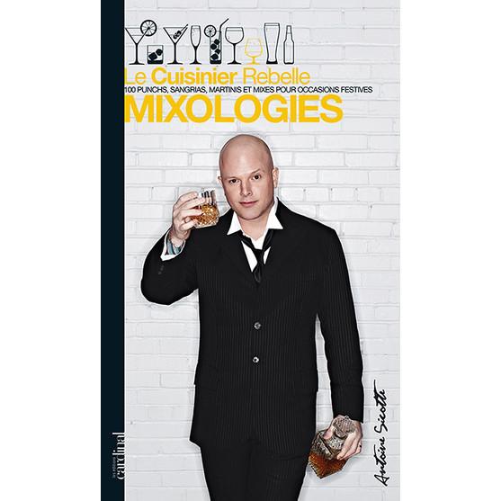 Le Cuisinier rebelle - Mixologies