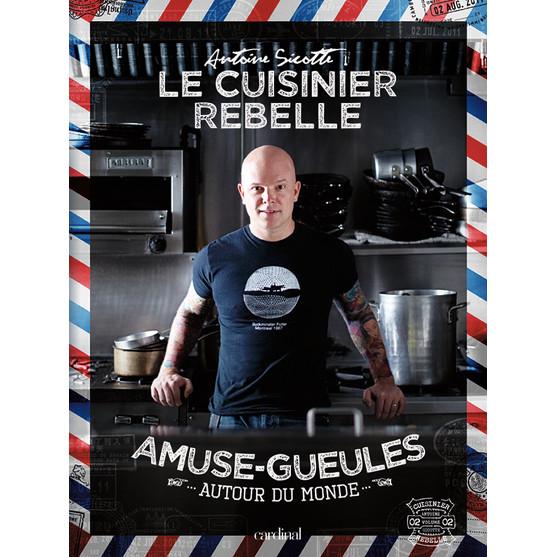 Le Cuisinier rebelle - Amuse-gueules