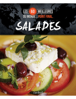 Les 60 meilleures salades du monde... Point final.