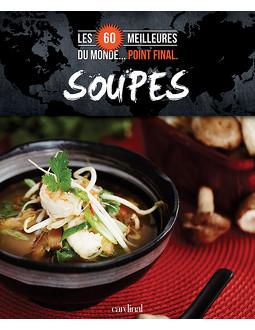 Les 60 meilleures soupes du monde... Point final.