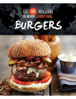 Les 60 meilleurs burgers du monde... Point final.