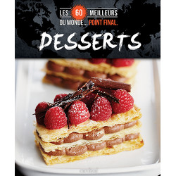 Les 60 meilleurs desserts du monde... Point final.