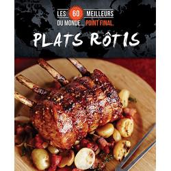 Les 60 meilleurs plats rôtis du monde... Point final.