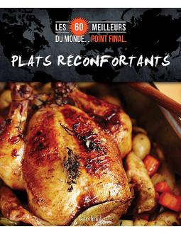 Les 60 meilleurs plats réconfortants du monde... Point final.