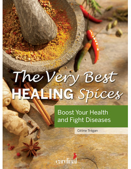 The Very Best Healing Spices