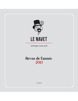 Le Navet - Revue de l'année 2013