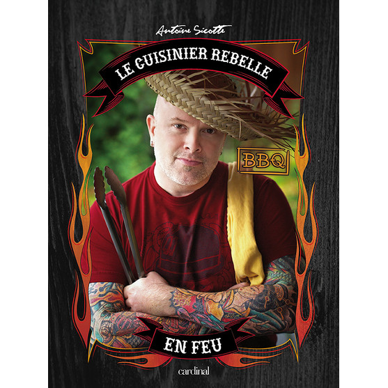 Le cuisiner rebelle en feu