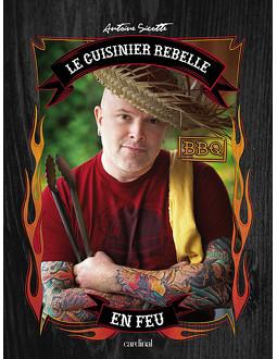 Le cuisinier rebelle en feu