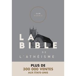 La Bible de l'athéisme