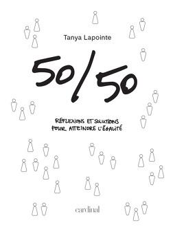 50/50 - Réflexions et solutions pour atteindre l'égalité