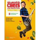 Défi des p'tits chefs - volume 2