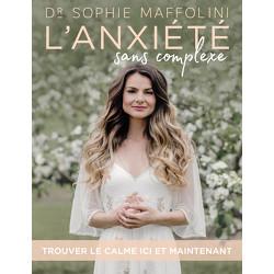 L'ANXIÉTÉ SANS COMPLEXE