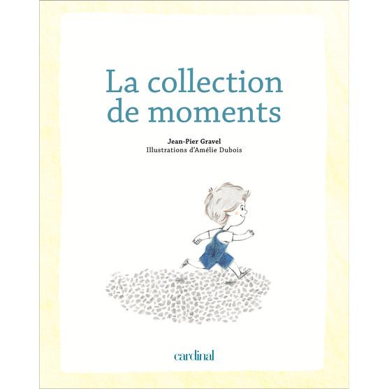 LA COLLECTION DE MOMENTS